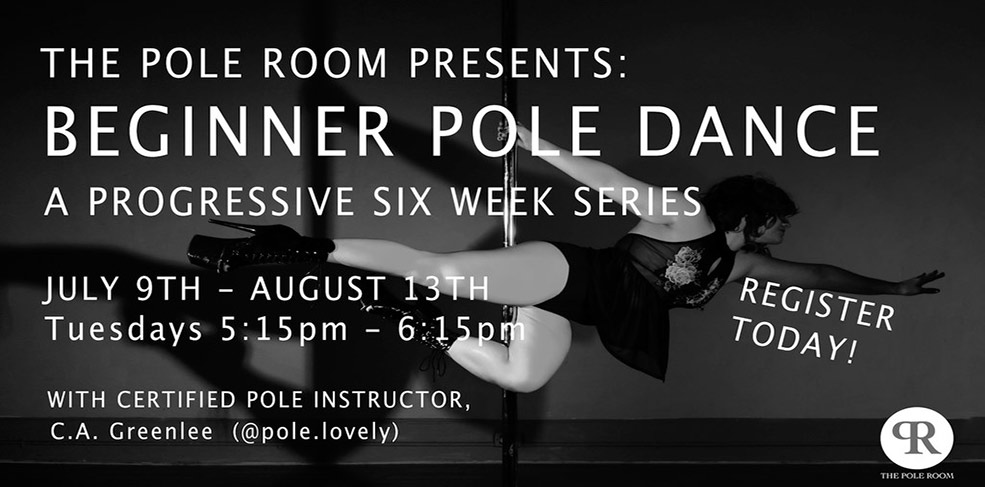 Beginning Pole Dance - 6 Week Series